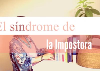 ¿Qué es el Síndrome de la impostora? Con Minerva Pérez