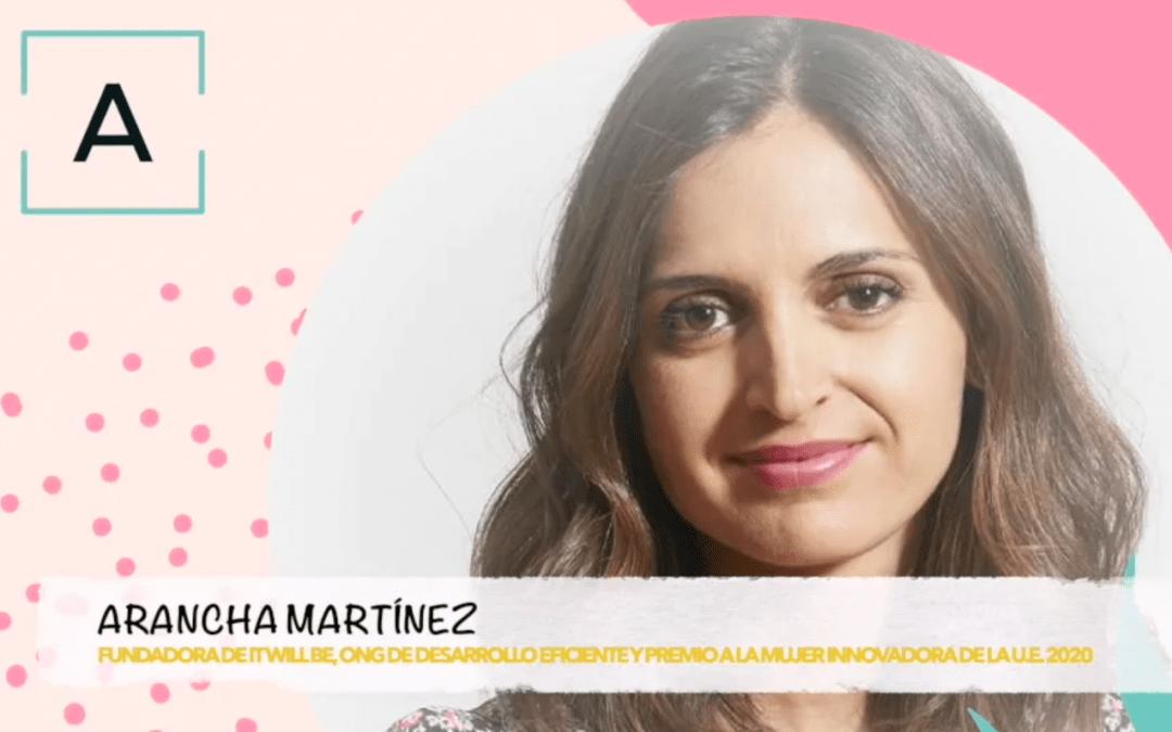 «Confianza máxima, emprendimiento y reconocimiento» con Arancha Martínez