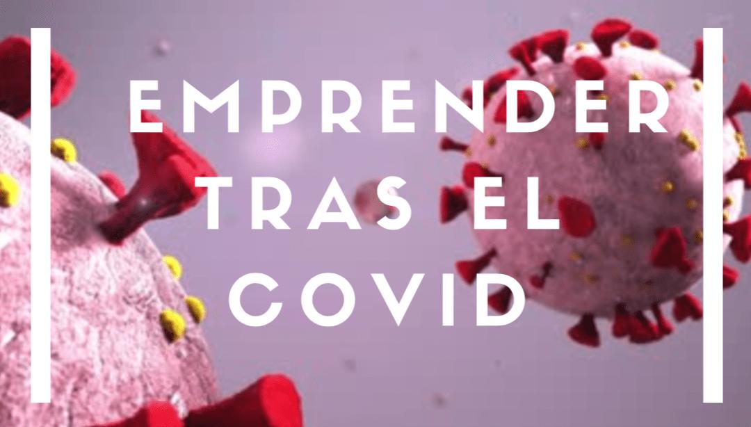EMPRENDEDORAS EN LA ERA POST COVID
