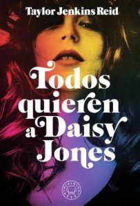 recomendación todos quieren a daisy jones